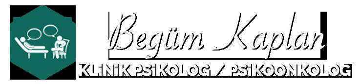 Klinik Psikolog / Psikoonkolog Begüm Kaplan